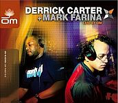 Derrick Carter + Mark Farina-Live At Om