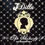 J Dilla-The Shining Instrumentals