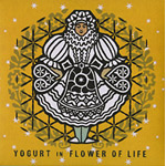 DJ Yogurt-In Flower Of Life