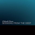Orlando Voorn-Sessions From The Deep