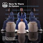 DJ Spinna-Here To There