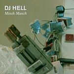 DJ Hell-Misch Masch