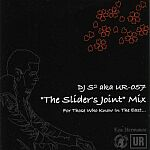 DJ S2 aka UR-057-The Sliders Joint Mix