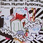 Slam-Human Response