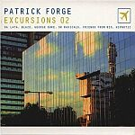 Patrick Forge-Excursions 02