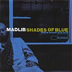 Madlib-Shades Of Blue