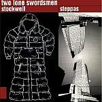 Two Lone Swordsmen-Stockwell Steppas