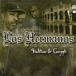 Los Hermanos-Traditions & Concepts