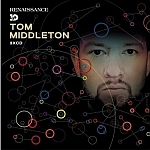 Tom Middleton-Renaissance 3D