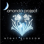 Ananda Project-Night Blossom
