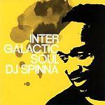 DJ Spinna-Intergalactic Soul