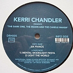 Kerri Chandler-The Dark One, The Moon And The Candle Maker