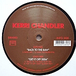 Kerri Chandler-Back To The Raw