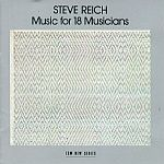 Steve Reich-Music For 18 Musicians