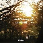 Hiroshi Watanabe feat. Keiichi Sokabe-Life, Love
