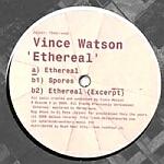 Vince Watson-Ethereal