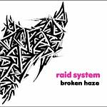 Broken Haze-Raid System