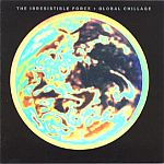 The Irresistible Force-Global Chillage