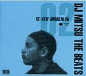 DJ Mitsu The Beats-Re-New Awakening 02