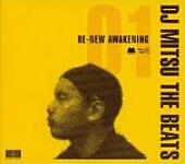 DJ Mitsu The Beats-Re-New Awakening 01