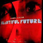 Primal Scream-Beautiful Future