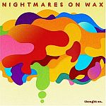 Nightmares On Wax-Thought So...