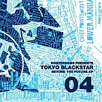 Tokyo Black Star-Beyond The Future EP