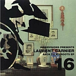 Laurent Garnier-Back To My Roots EP