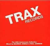 Trax Records The 20th Anniversary Edition Mixed By Maurice Joshua & Paul Johnson