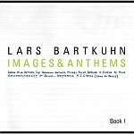 Lars Bartkuhn-Images & Anthems Book �