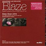 Blaze Presents Underground Dance Artists United For Life-Keep Hope Alive (Remastered And Expanded)