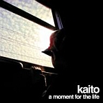 Kaito-A Moment For The Life