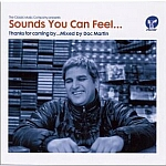 Sounds You Can Feel... Mixed By Doc Martin