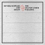 Henrik Schwarz / Âme / Dixon-The Grandfather Paradox