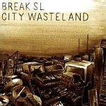 Break SL-City Wasteland
