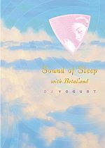 DJ Yogurt-Sound of Sleep With BetaLand