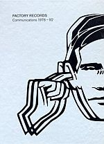 Factory Records : Communications 1978-92