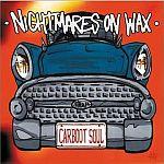Nightmares On Wax-Carboot Soul