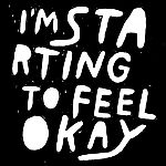Im Starting to Feel Okay Vol.3 Mixed By KZA