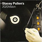 Stacey Pullen-Stacey Pullen's 2020 Vision
