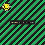 Hacienda Acid House Classics Compiled And Mixed By Peter Hook