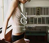 Naturally Gushing vol.1