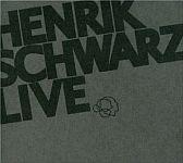 Henrik Schwarz - Henrik Schwarz Live