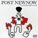 Post Newnow Crue-l Classic Remixes Vol.�