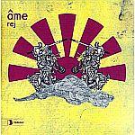Âme - Rej (Pastaboys Mixes)