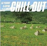 DJ Yogurt & Koyas - Chill Out