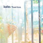Kaito - Trust Less