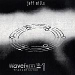 Jeff Mills - Waveform Transmission Vol. 1