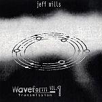Jeff Mills - Waveform Transmission Vol. 1