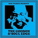 Rick Wilhite Presents The Godson & Soul Edge